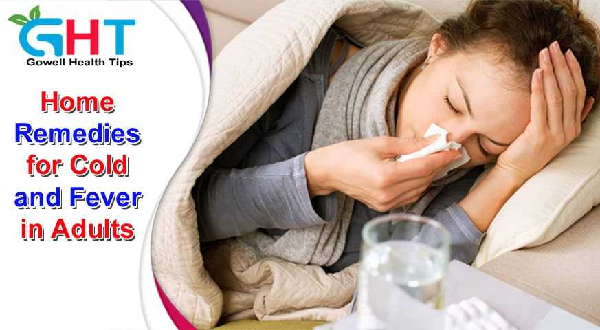 Home Remedies for Cold and Fever in Adults