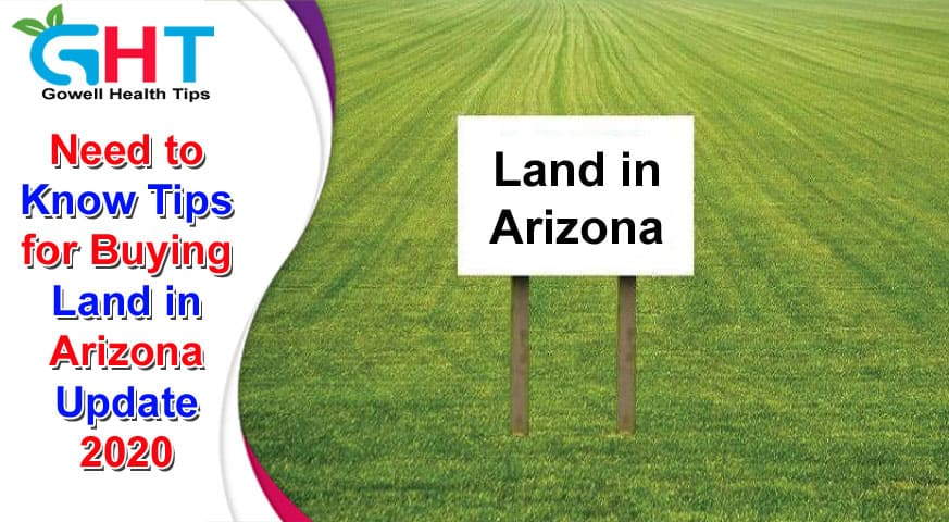 Tips for Buying Land in Arizona 2020
