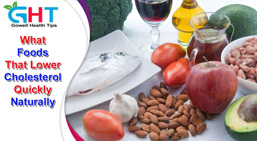 What Foods That Lower Cholesterol Quickly Naturally
